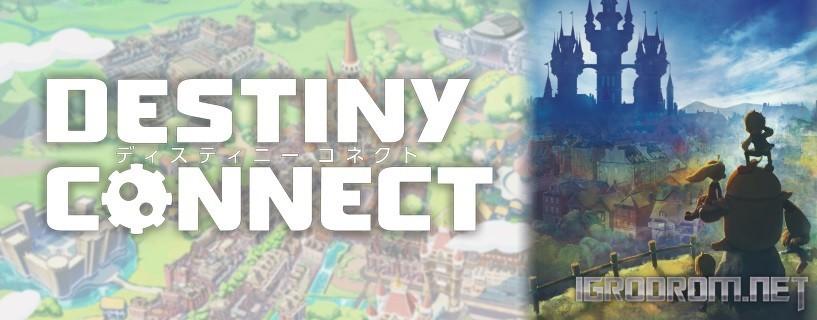 Destiny Connect