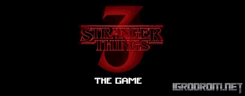 Stranger Things 3 The Game