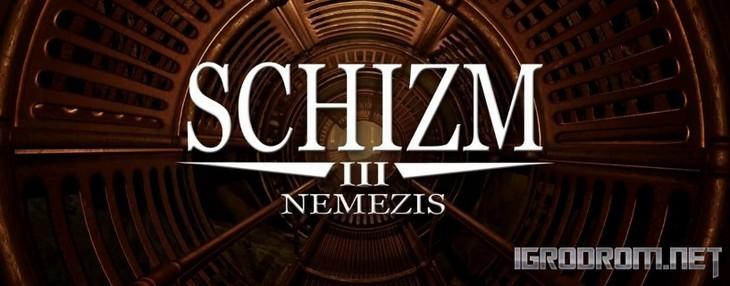 Schizm 3: Nemezis