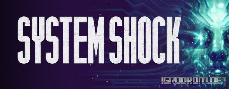 System Shock (2018)