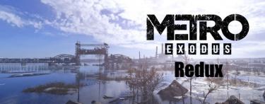 Metro Exodus Redux