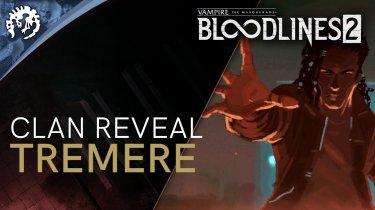 Новый клан Тремеры в Vampire: The Masquerade – Bloodlines 2